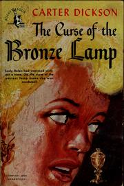 The curse of the bronze lamp by John Dickson Carr