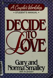 Cover of: Decide to love