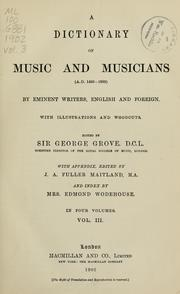 Cover of: A dictionary of music and musicians (A.D. 1450-1889)