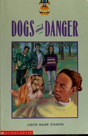 Cover of: Dogs and danger | Judith Bauer Stamper