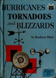 Cover of: Hurricanes, tornadoes, and blizzards