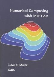Cover of: Numerical computing with MATLAB | Cleve B. Moler