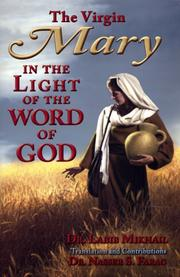 Cover of: The Virgin Mary in the Light of the Word of God