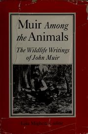 Cover of: Muir among the animals: the wildlife writings of John Muir