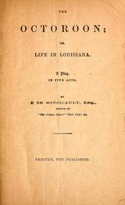 Cover of: The octoroon; or, life in Louisiana