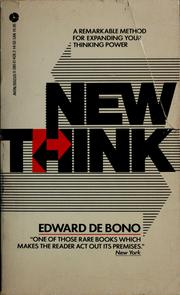 Cover of: New think: the use of lateral thinking in the generation of new ideas.