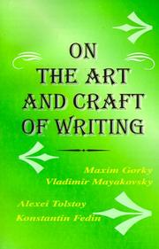 Cover of: The Art and Craft of Writing | Maksim Gorky