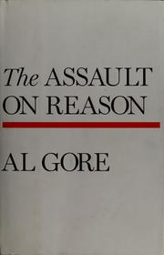 The assault on reason by Al Gore, Albert Gore