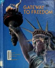 Gateway to freedom by Jim Hargrove