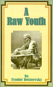 Cover of: A Raw Youth | Fyodor Dostoevsky