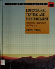 Cover of: Educational testing and measurement by Tom Kubiszyn