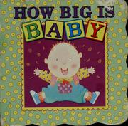 Cover of: How big is baby | Leanne Mebust