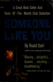Cover of: Someone like you | Roald Dahl
