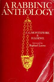 Cover of: A rabbinic anthology by C. G. Montefiore