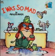 Cover of: I was so mad