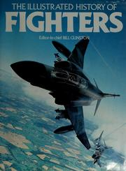 Cover of: The Illustrated history of fighters | Bill Gunston