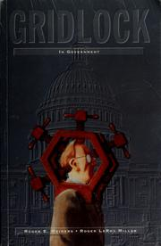 Gridlock in government by Roger E. Meiners