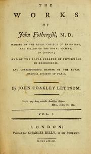 Cover of: The works of John Fothergill