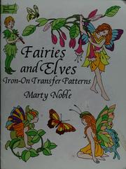 Cover of: Fairies and elves iron-on transfer patterns | Marty Noble
