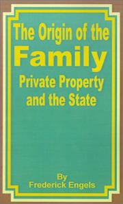 Cover of: The Origin of the Family: Private Property and the State