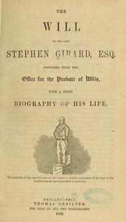 Cover of: The will of the late Stephen Girard, Esq