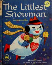 Cover of: The littlest snowman