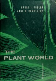 Cover of: The plant world | Harry James Fuller