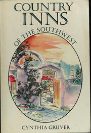 Cover of: Country inns of the Southwest | Cynthia Gruver