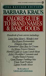 Cover of: Barbara Kraus 1986 calorie guide to brand names and basic foods