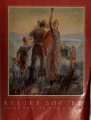 Cover of: Relief Society Courses of Study 1985 | Church of Jesus Christ of Latter-day Saints