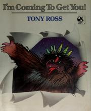 Cover of: I'm Coming to Get You | Tony Ross