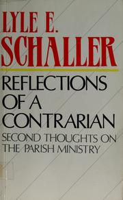 Cover of: Reflections of a contrarian | Lyle E. Schaller