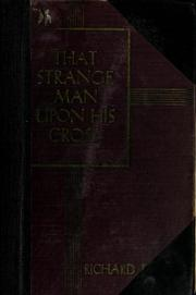 Cover of: That strange man upon his cross