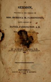 Cover of: A sermon, preached at the funeral of Mrs. Rebecca M. Farrington, late consort of Daniel Farrington, A. B., who departed this life March 20, 1816, in the 48 year of her age