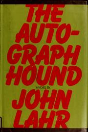 Cover of: The autograph hound | John Lahr