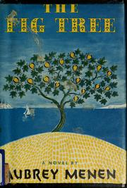 Cover of: The fig tree. | Aubrey Menen