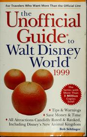 Cover of: The unofficial guide to Walt Disney World, 1999