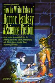 Cover of: How to Write Tales of Horror, Fantasy and Science Fiction by J. N. Williamson