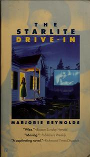 Cover of: The Starlite Drive-in | Reynolds, Marjorie
