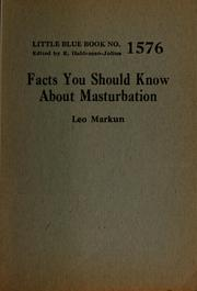 Cover of: Facts you should know about masturbation
