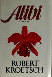 Cover of: Alibi | Robert Kroetsch