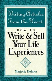 Cover of: Writing articles from the heart