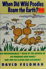 Cover of: When did wild poodles roam the earth?