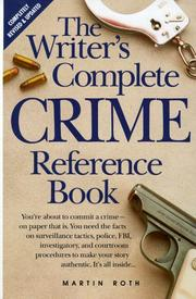 Cover of: The writer's complete crime reference book