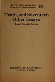 Cover of: Truth, and seventeen other essays | Francis Bacon