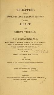 Cover of: A treatise on the diseases and organic lesions of the heart and great vessels
