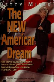 Cover of: The new American dream by Betty Miles