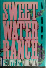 Cover of: Sweetwater Ranch | Geoffrey Norman
