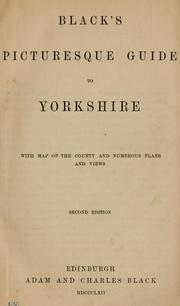 Cover of: Black's picturesque guide to Yorkshire by Adam and Charles Black (Firm)