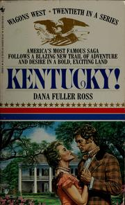 Cover of: Kentucky! | Dana Fuller Ross